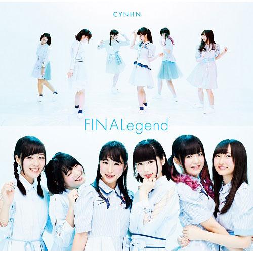 CYNHN「FINALegend」イベント券付きセット販売開始!!